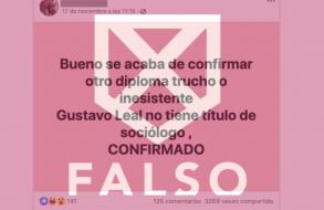 Es falso que Gustavo Leal no tiene el título de sociólogo