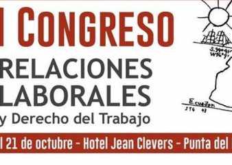 Se celebra en Punta del Este Congreso de Relaciones Laborales y Derecho del Trabajo